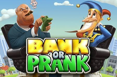 Bank or Prank Slot Game Free Play at Casino Ireland