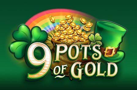 9 Pots of Gold Slot Game Free Play at Casino Ireland