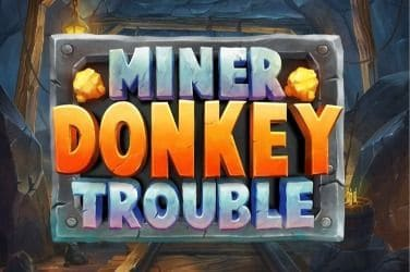 Miner Donkey Trouble Slot Game Free Play at Casino Ireland