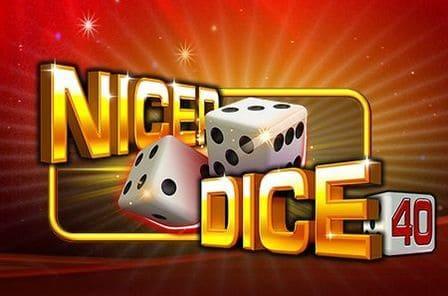 Nicer Dice 40 Slot Game Free Play at Casino Ireland