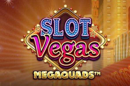 Slot Vegas Megaquads Slot Game Free Play at Casino Ireland