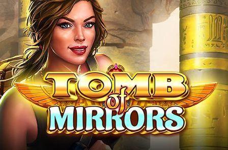 Tomb of Mirrors Slot Game Free Play at Casino Ireland