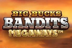 Big Bucks Bandits Megaways Slot Game Free Play at Casino Ireland