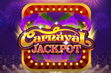 Carnaval Jackpot Slot Game Free Play at Casino Ireland