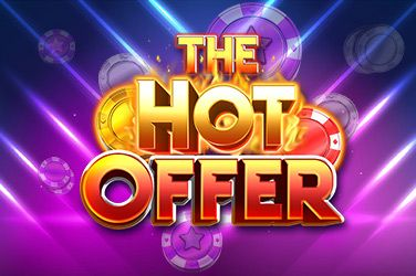 The Hot Offer Slot Game Free Play at Casino Ireland