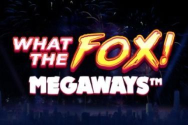 What the Fox MegaWays Slot Game Free Play at Casino Ireland